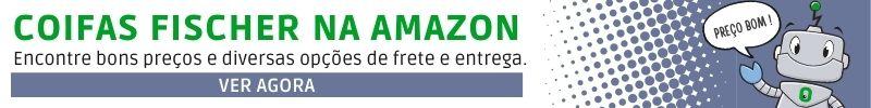 Banner de bons preços coifas Fischer na Amazon