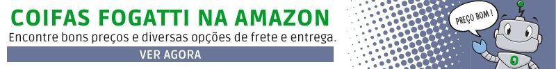Banner de bons preços coifas Fogatti na Amazon